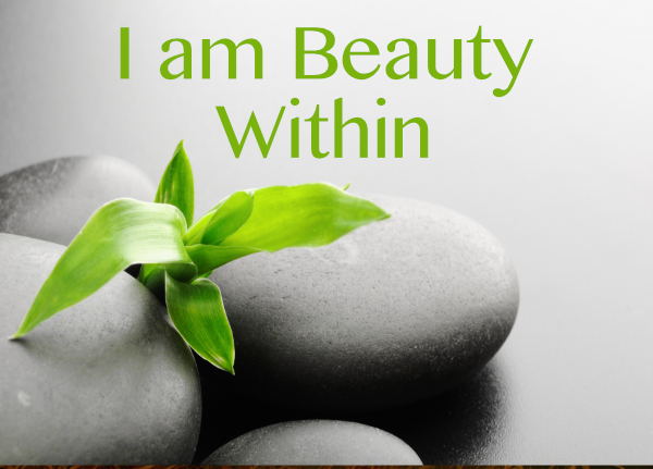 I am Beauty Within: Course; by Mary Diggin, Ph.D.
